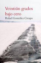 Veintiún grados bajo cero (ebook)