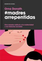 Madres arrepentidas (ebook)