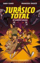 De niños a héroes (Serie Jurásico Total 3)
