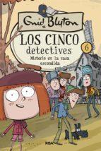 Los cinco detectives #6. Misterio en la casa escondida (ebook)