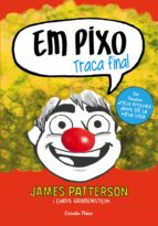 Em pixo. Traca final (ebook)