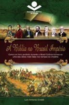 A Bíblia no Brasil Império (ebook)