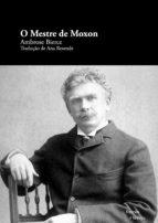 O Mestre de Moxon (ebook)