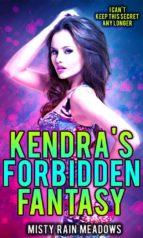 Kendra's Forbidden Fantasy (ebook)