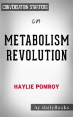 Metabolism Revolution: by Haylie Pomroy | Conversation Starters (ebook)