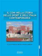 Il CONI nella storia dello sport e dell'Italia contemporanea (ebook)
