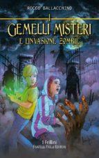 I Gemelli Misteri e l'invasione zombie (ebook)