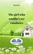 The girl who couldn't see rainbows (ebook)