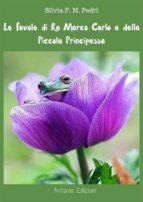 Favole di Re Marco Carlo e della Piccola Principessa (ebook)
