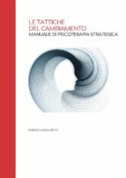 Le Tattiche del Cambiamento - Manuale di Psicoterapia Strategica (ebook)