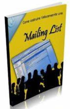 Come costruire velocemente una Mailing List (ebook)