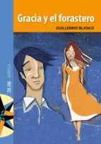 Gracia y el forastero (ebook)