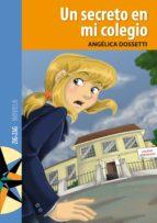 Un secreto en mi colegio (ebook)