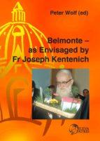 Belmonte — as Envisaged by Fr Joseph Kentenich (ebook)