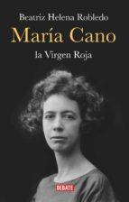 María Cano. La virgen roja (ebook)