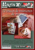 10 TRUCOS DE REUNIONES DE MAGOS