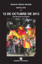 12 DE OCTUBRE DE 2013. DÍA NACIONAL DE ESPAÑA