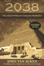2038 The Great Pyramid Timeline Prophecy (ebook)