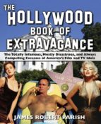 The Hollywood Book of Extravagance (ebook)