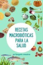 Recetas macrobióticas para la Salud (ebook)