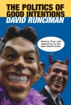 The Politics of Good Intentions (ebook)