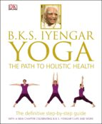 BKS Iyengar Yoga The Path to Holistic Health (eBook)