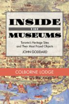 Inside the Museum — Colborne Lodge (ebook)