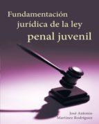 Fundamentacion juridica de la ley penal juvenil (ebook)