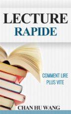 Lecture Rapide: Comment Lire Plus Vite (ebook)