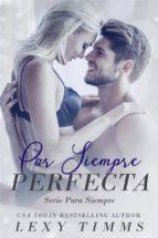 Por Siempre Perfecta (ebook)
