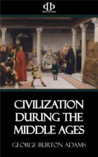 Civilization During the Middle Ages (ebook)