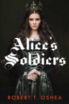 ALICE'S SOLDIERS