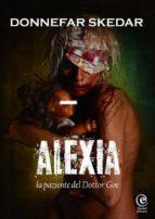 Alexia - La Paziente Del Dottor Goe (ebook)