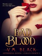 BAD BLOOD: CORA?S CHOICE 3