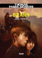 Thomas Passe-Mondes : Brann (ebook)