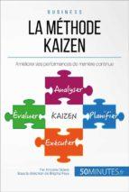 La philosophie du Kaizen ou l'amélioration continue (ebook)