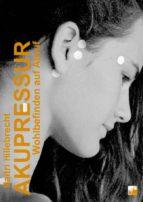 Akupressur - Wohlbefinden auf Abruf (ebook)