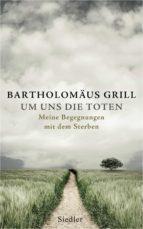 Um uns die Toten (ebook)