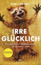 Irre glücklich (ebook)