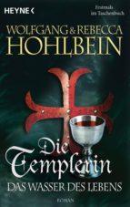 Die Templerin - Das Wasser des Lebens (ebook)