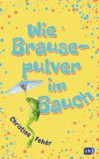 Wie Brausepulver im Bauch (ebook)