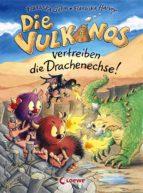Die Vulkanos vertreiben die Drachenechse! (ebook)