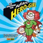 Die Abenteuer von Autistic-Hero-Girl (ebook)