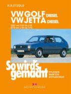 VW Golf II Diesel von 9/83 bis 6/92, Jetta Diesel von 2/84 bis 9/91 (ebook)