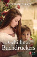 Die Gehilfin des Buchdruckers (ebook)