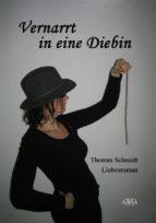 Vernarrt in eine Diebin (ebook)
