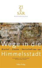 Wege in die Himmelsstadt (ebook)