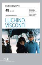 FILM-KONZEPTE 48 - LUCHINO VISCONTI