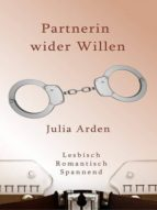 Partnerin wider Willen (ebook)