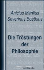 Die Tröstungen der Philosophie (ebook)